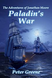 PALADIN'S WAR by Peter Greene