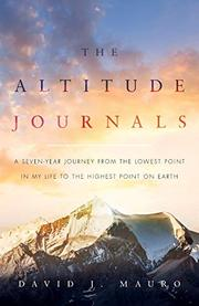 THE ALTITUDE JOURNALS by David J. Mauro