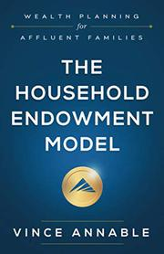 THE HOUSEHOLD ENDOWMENT MODEL by Vince Annable