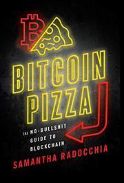 BITCOIN PIZZA by Samantha  Radocchia