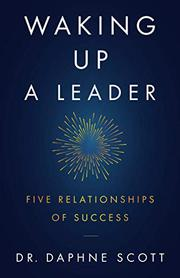 WAKING UP A LEADER by Daphne Scott