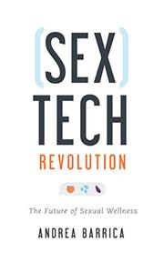 SEXTECH REVOLUTION by Andrea Barrica
