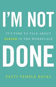 I'M NOT DONE by Patti Temple  Rocks