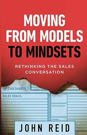 MOVING FROM MODELS TO MINDSETS  by John Reid