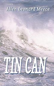 TIN CAN by Allen Leonard  Meece