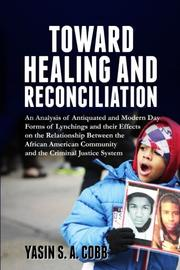 TOWARD HEALING AND RECONCILIATION by Yasin S.A.  Cobb