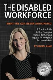 THE DISABLED WORKFORCE by Rachel Shaw