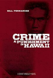 CRIME & PUNISHMENT IN HAWAII by Bill Fernandez