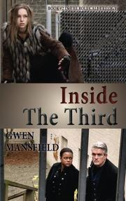 INSIDE THE THIRD by Gwen Mansfield