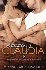KEEPING CLAUDIA by Suzanne McKenna  Link