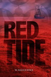 RED TIDE by W. Dale Justice