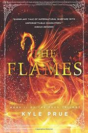THE FLAMES by Kyle Prue