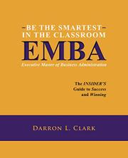 BE THE SMARTEST IN THE CLASSROOM: EMBA Cover