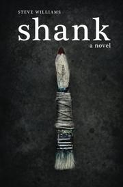 SHANK by Steve Williams
