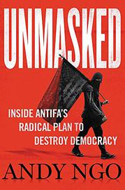 UNMASKED by Andy Ngo