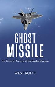GHOST MISSILE by Wes  Truitt