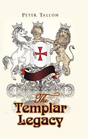THE TEMPLAR LEGACY by Peter  Tallon