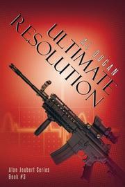 ULTIMATE RESOLUTION by Al Dugan