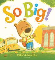SO BIG! by Mike Wohnoutka
