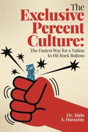 THE EXCLUSIVE PERCENT CULTURE by Abdo A. Husseiny