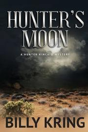 HUNTER'S MOON by Billy Kring