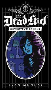 Cover art for THE DEAD KID DETECTIVE AGENCY