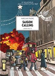 SAIGON CALLING by Marcelino Truong
