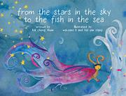 FROM THE STARS IN THE SKY TO THE FISH IN THE SEA by Kai Cheng  Thom
