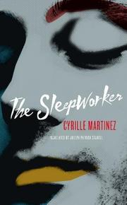 THE SLEEPWORKER by Cyrille Martinez