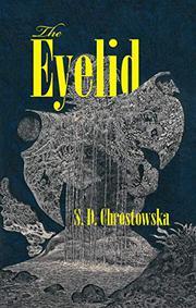THE EYELID by S.D. Chrostowska