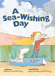 A SEA-WISHING DAY by Robert Heidbreder