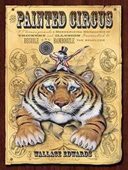 PAINTED CIRCUS by Wallace Edwards