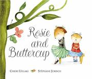 ROSIE AND BUTTERCUP by Chieri Uegaki