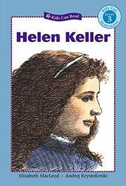 HELEN KELLER by Elizabeth MacLeod