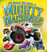 Book Cover for THE GREAT BIG BOOK OF MIGHTY MACHINES