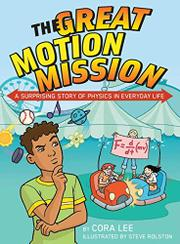 THE GREAT MOTION MISSION by Cora Lee