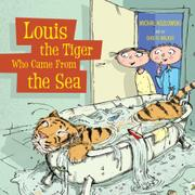 Book Cover for LOUIS THE TIGER WHO CAME FROM THE SEA