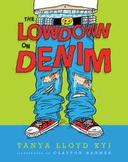 Book Cover for THE LOWDOWN ON DENIM