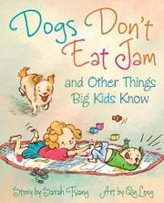Book Cover for DOGS DON'T EAT JAM AND OTHER THINGS BIG KIDS KNOW