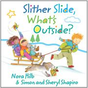 SLITHER SLIDE, WHAT'S OUTSIDE? by Simon Shapiro