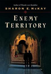 ENEMY TERRITORY by Sharon E. McKay