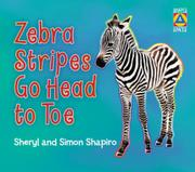 ZEBRA STRIPES GO HEAD TO TOE by Sheryl Shapiro