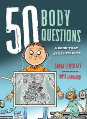 50 BODY QUESTIONS by Tanya Lloyd Kyi