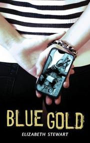 BLUE GOLD by Elizabeth Stewart