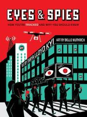 EYES & SPIES by Tanya Lloyd Kyi