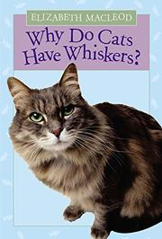 Cover art for WHY DO CATS HAVE WHISKERS?