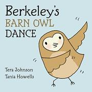 BERKELEY'S BARN OWL DANCE by Tera Johnson