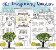 THE IMAGINARY GARDEN by Stephen Michael King