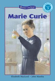 MARIE CURIE by Elizabeth MacLeod