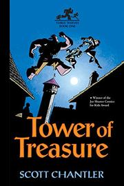 TOWER OF TREASURE by Scott Chantler